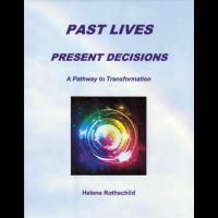 Past Lifes Present Decisions